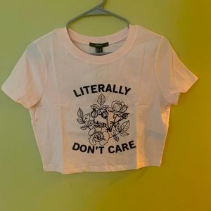 """Literally Don't Care"" cropped tee"